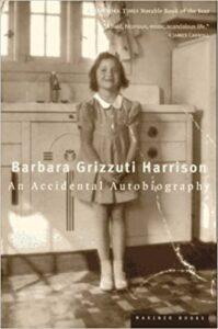 Barbara Grizzuti Harrison, An Accidental Autobiography