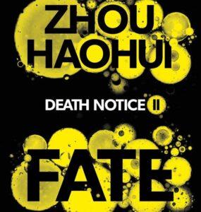 Zhou Haohui (trans. by Zac Haluza), Fate (Death Notice II)