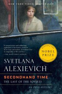 Svetlana Alexievich, Secondhand Time