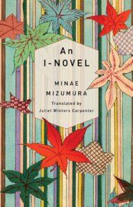 An I-Novel_Minae Mizumura