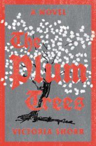 Victoria Shorr_The Plum Trees
