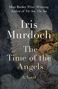 Iris Murdoch, The Time of the Angels
