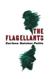 Carlene Hatcher Polite, The Flagellants