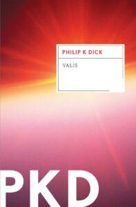 Philip K. Dick, VALIS