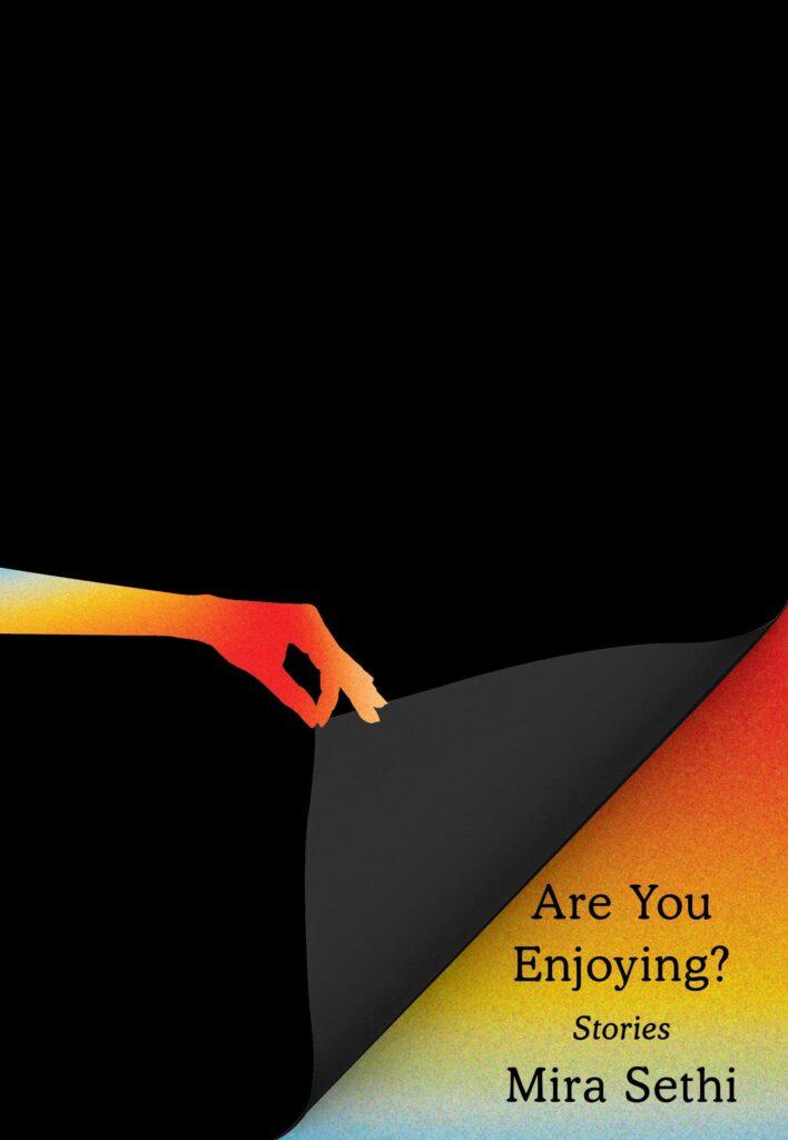 Are You Enjoying? by Mira Sethi