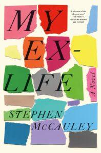 Stephen McCauley, My Ex-Life