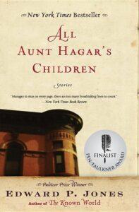 Edward P. Jones, All Aunt Hagar's Children