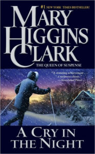 Mary Higgins Clark, A Cry In The Night