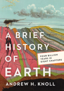 A Brief History of Earth- Four Billion Years in Eight Chapters