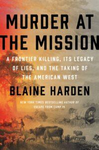 Blaine Harden_Murder at the Mission