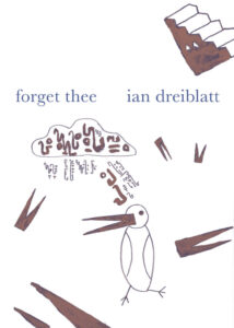 Forget Thee_Ian Dreiblatt