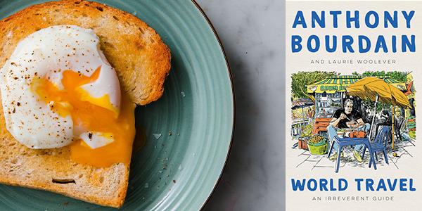 Poached egg_Anthony Bourdain