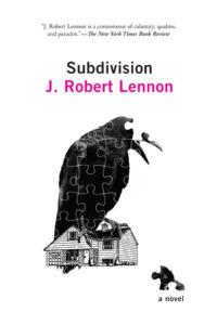 Subdivision_J. Robert Lennon