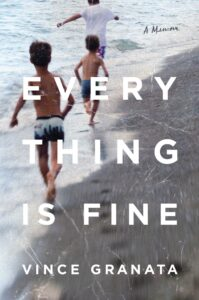 everything is fine_vince granata