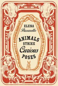 Animals Strike Curious Poses_Elena Passarello_cover