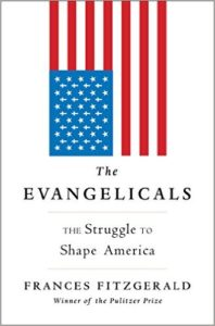 The Evangelicals_Frances Fitzgerald_cover