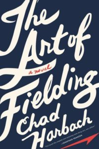 chad harbach_the art of fielding_cover
