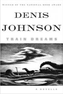 train dreams_denis johnson_cover