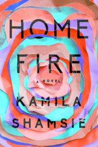 Home Fire_Kamila Shamsie_cover