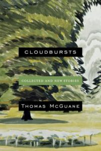 Cloudbursts_Thomas McGuane
