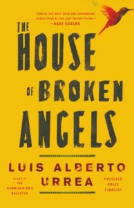 The House of Broken Angels_Luis Alberto Urrea