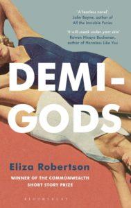 Demi-Gods, Eliza Robertson