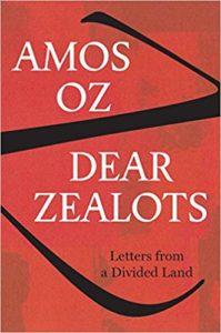 Dear Zealots_Amos Oz