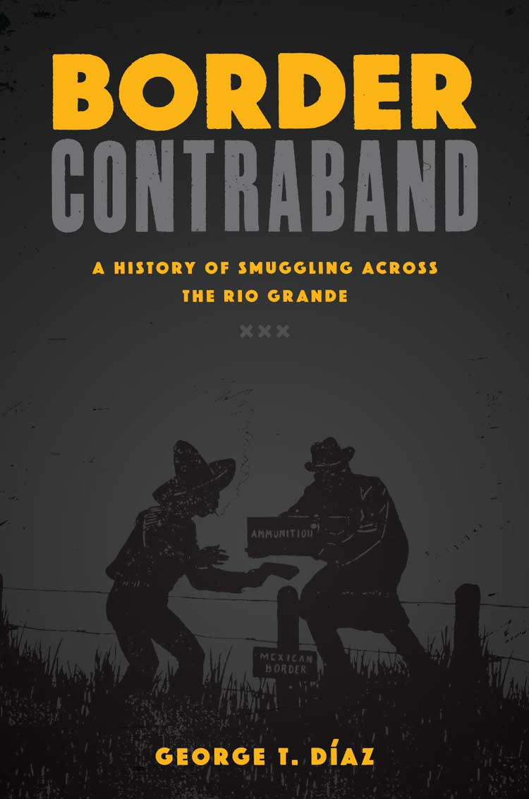 Border Contraband_George T Diaz