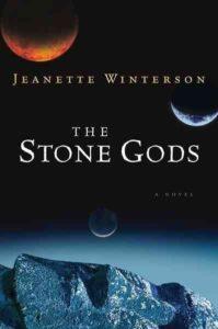The Stone Gods_Jeanette Winterson
