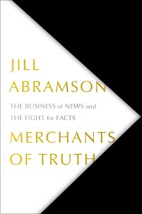 Merchants of Truth_Jill Abramson
