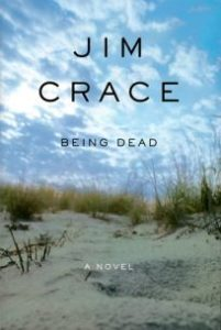 Jim Crace_Being Dead