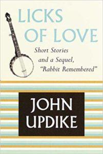 Licks of Love_John Updike