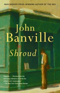 Shroud_John Banville