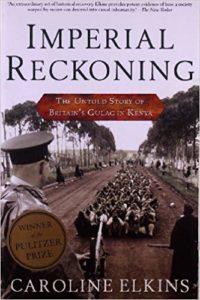 Imperial Reckoning_Caroline Elkins