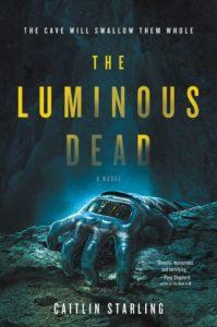 The Luminous Deadby Caitlin Starling