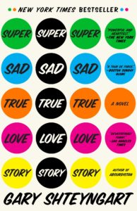 super sad true love story gary shteyngart