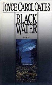 Black Water_Joyce Carol Oates