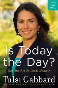 Is Today the Day_Tulsi Gabbard