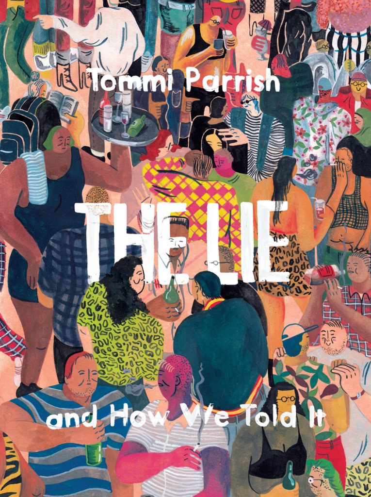 The Lie and how we told it_Tommi Parrish
