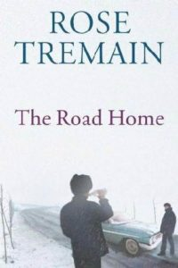 The Road Home_Rose Tremain