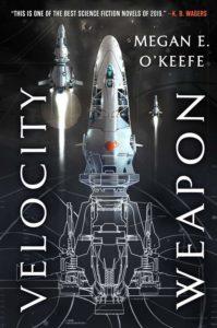Velocity Weapon_Megan E. O'Keefe
