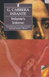 Infante's Infernoby Guillermo Cabrera Infante
