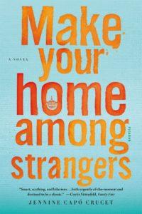 Jennine Capó Crucet's Make Your Home Among Strangers