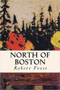 North of Boston byRobert Frost