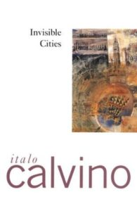 Invisible Cities Italo Calvino