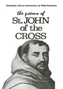 St. John of the Cross. The Dark Night of the Soul trans. Willis Barnstone