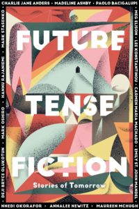 Future Tense Fiction Stories of Tomorrow by Charlie Jane Anders