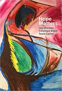 Hope Matters by Lee Maracle