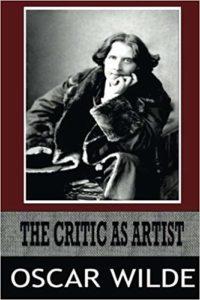The Critic As ArtistbyOscar Wilde