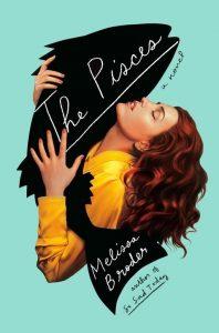 The Pisces Melissa Broder
